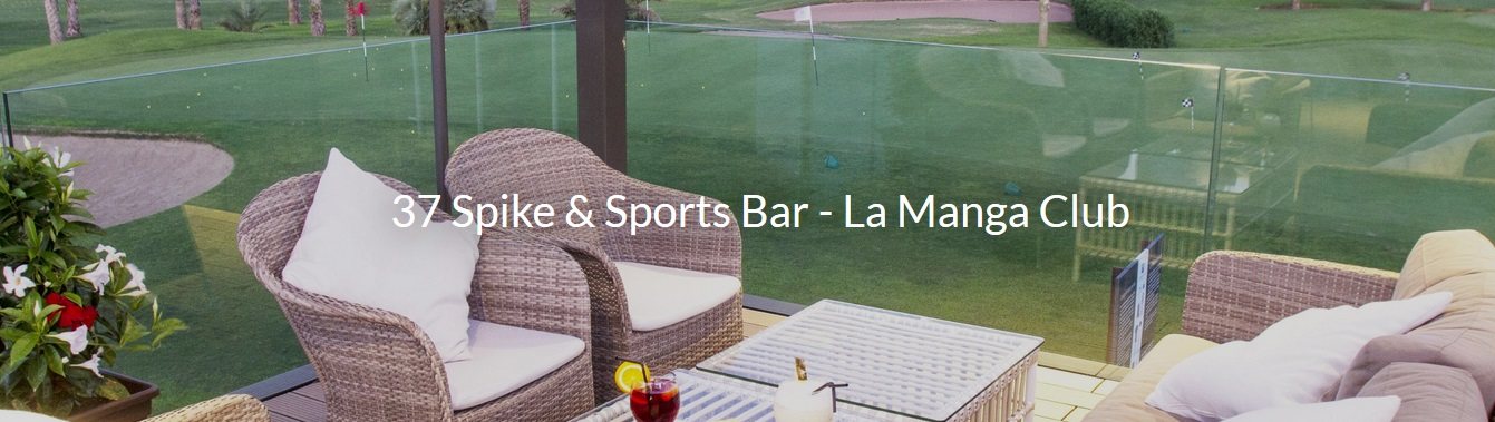 La Manga Clubhouse 37 Spike & Sports Bar Terrace
